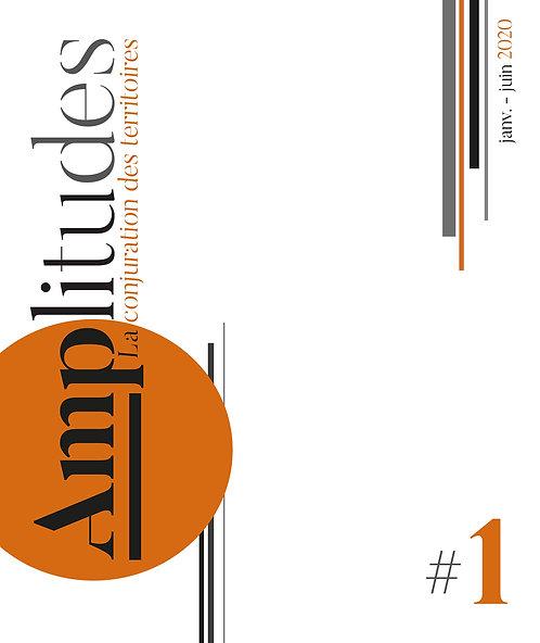 Revue Amplitudes, numéro 1 — janvier-juin 2020
