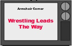 Wrestling Leads The Way