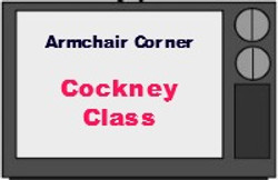 Cockney Class