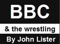 BBC and the Wrestling