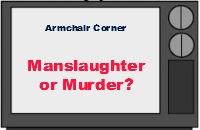 Manslaughter or Murder Kirk
