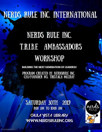 NERDS RULE INC. T.R.I.B.E Ambassador   Facilitator Workshop Saturday March 30th 2019