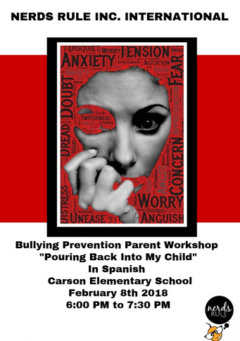 NERDS RULE INC. Bullying Prevention Parent Workshop In Spanish