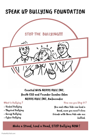 NERDS RULE INC. Youth Ambassador Creates Bullying Prevention Project