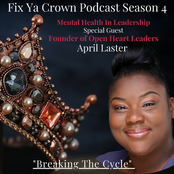"Fix Ya Crown Podcast ""Breaking The Cycle"""