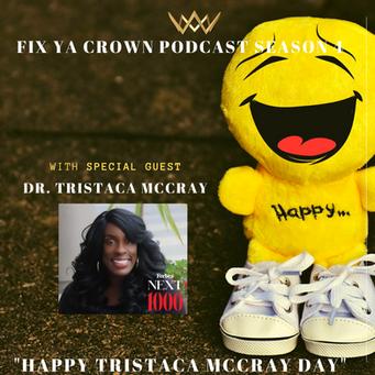 """Happy Tristaca McCray Day"""