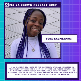 "NERDS RULE INC ""Fix Ya Crown"" Podcaster Tope Ekunsanmi"