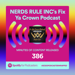 Congratulations to our NERDS RULE INC. Fix Ya Crown Crew!!