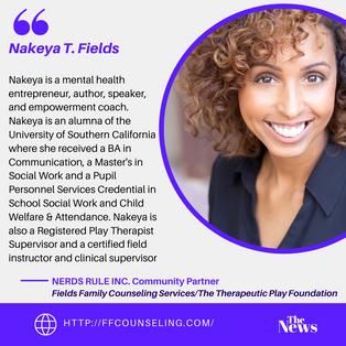 NERDS RULE INC. Community Partner- Nakeya Fields