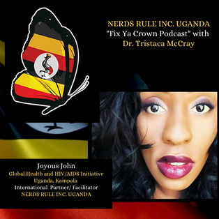 NERDS RULE INC's FIX YA CROWN with Founder Dr. Tristaca McCray and partner Joyous John