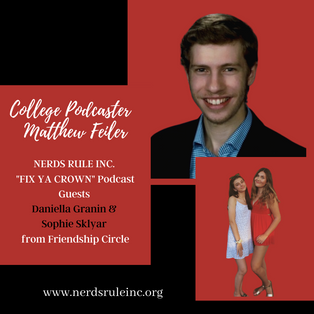 NERDS RULE INC's Fix Ya Crown Podcast With College Podcaster Matthew Feiler