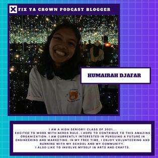 Meet NERDS RULE INC. High School Blogger Humairah Djafar c/o 2021
