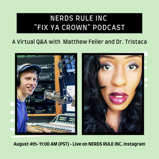 NERDS RULE INC. Podcast Interview with Dr. Tristaca McCray