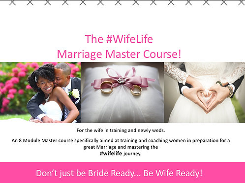 THE #WIFE LIFE MASTER COURSE