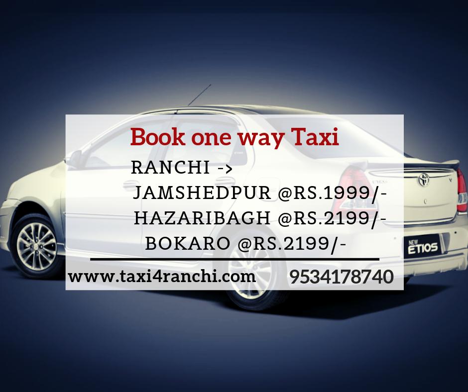 Ranchi _ jamshedpur Taxi  _Rs