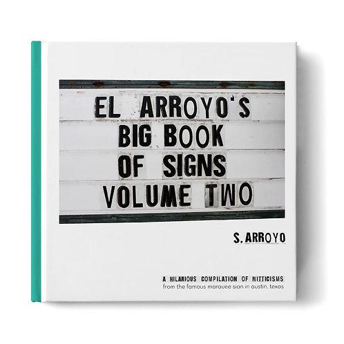 El Arroyo's Big Book of Signs - Vol. 2