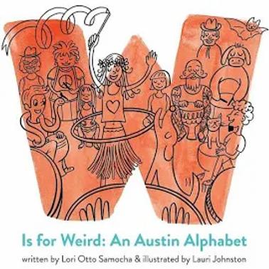 W Is for Weird: An Austin Alphabet
