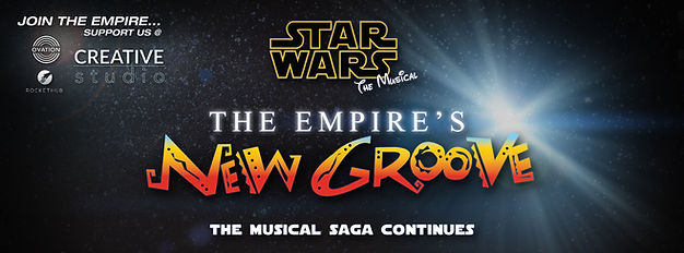 Star Wars Musical: The Empire's New Groove Rockethub Campaign