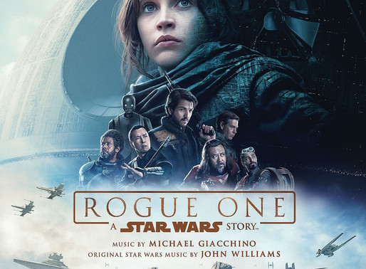 Soundtrack Review/Theme Analysis - Rogue One: A Star Wars Story