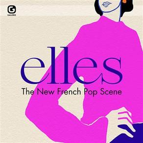 Elles - The New French Pop Scène