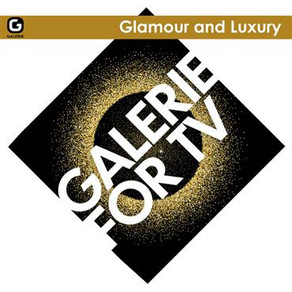 Galerie For Tv - Glamour And Luxury
