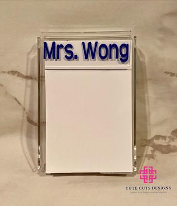 Acrylic Note Holder Wong.JPG