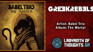 Babel Trio – The Martyr (Labyrinth Of Thoughts)
