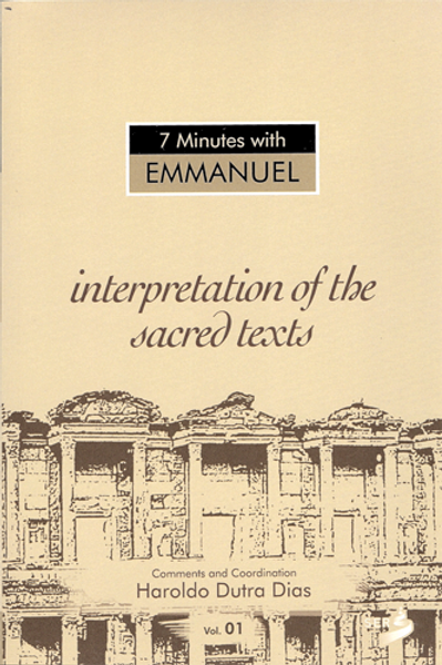 7 Minutes With Emmanuel - Interpretations Of The Sacred Texts