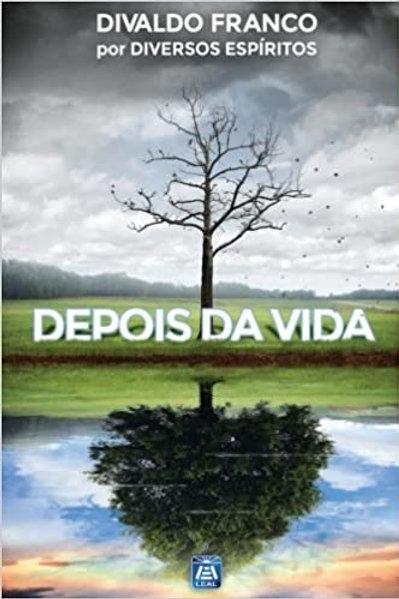 Depois Da vida - Divaldo Franco