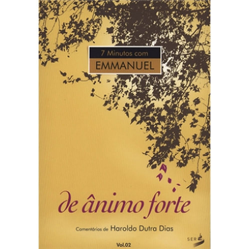 7 Minutos com Emmanuel - De Animo Forte Vol 2