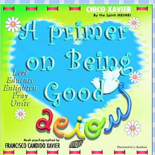 A Primer on Being Good