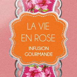 la vie en rose  infusion gourmande