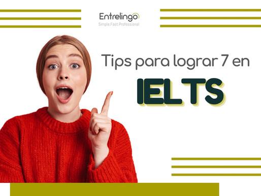 Tips para lograr 7 en IELTS sin tanto esfuerzo