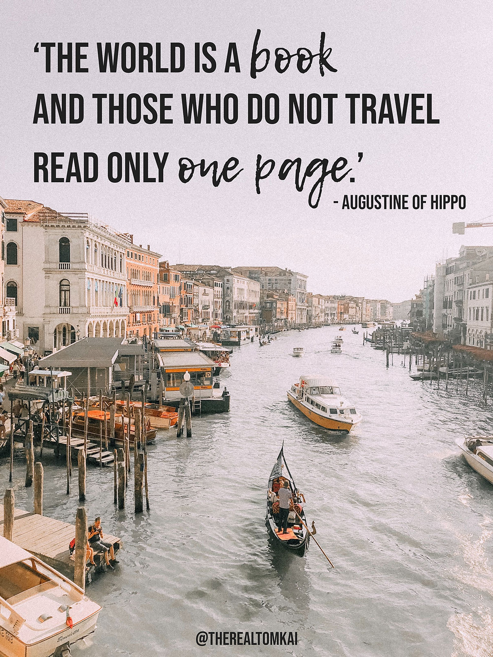 "Quote that says, ""The world is a book and those who do not travel read only one page."" by Augustine of Hippo"