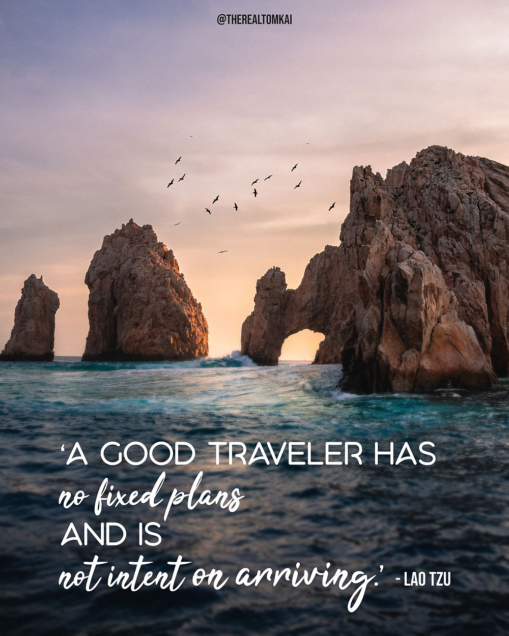 "Quote that says, ""A good traveler has no fixed plans and is not intent on arriving."" by Lao Tzu"