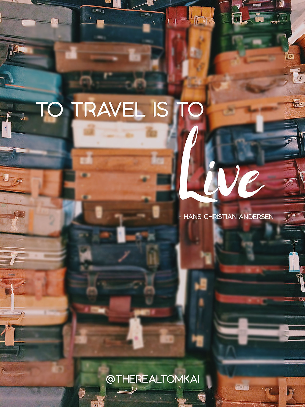 "Quote that says, ""To Travel is to Live"" by Hans Christian Andersen"