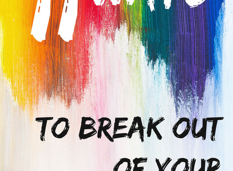 11 Ways to Break Out Of Your Creative Slump