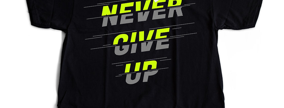 Camiseta Never Give Up