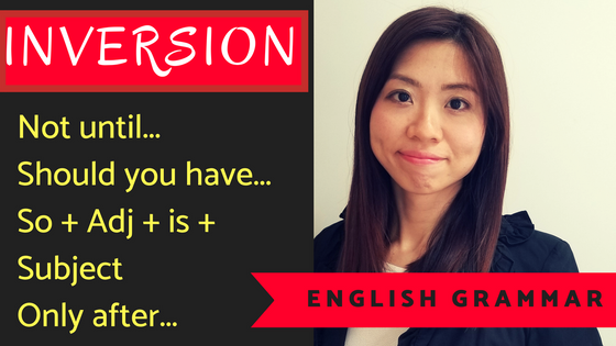 English Grammar:了解Inversion 用法