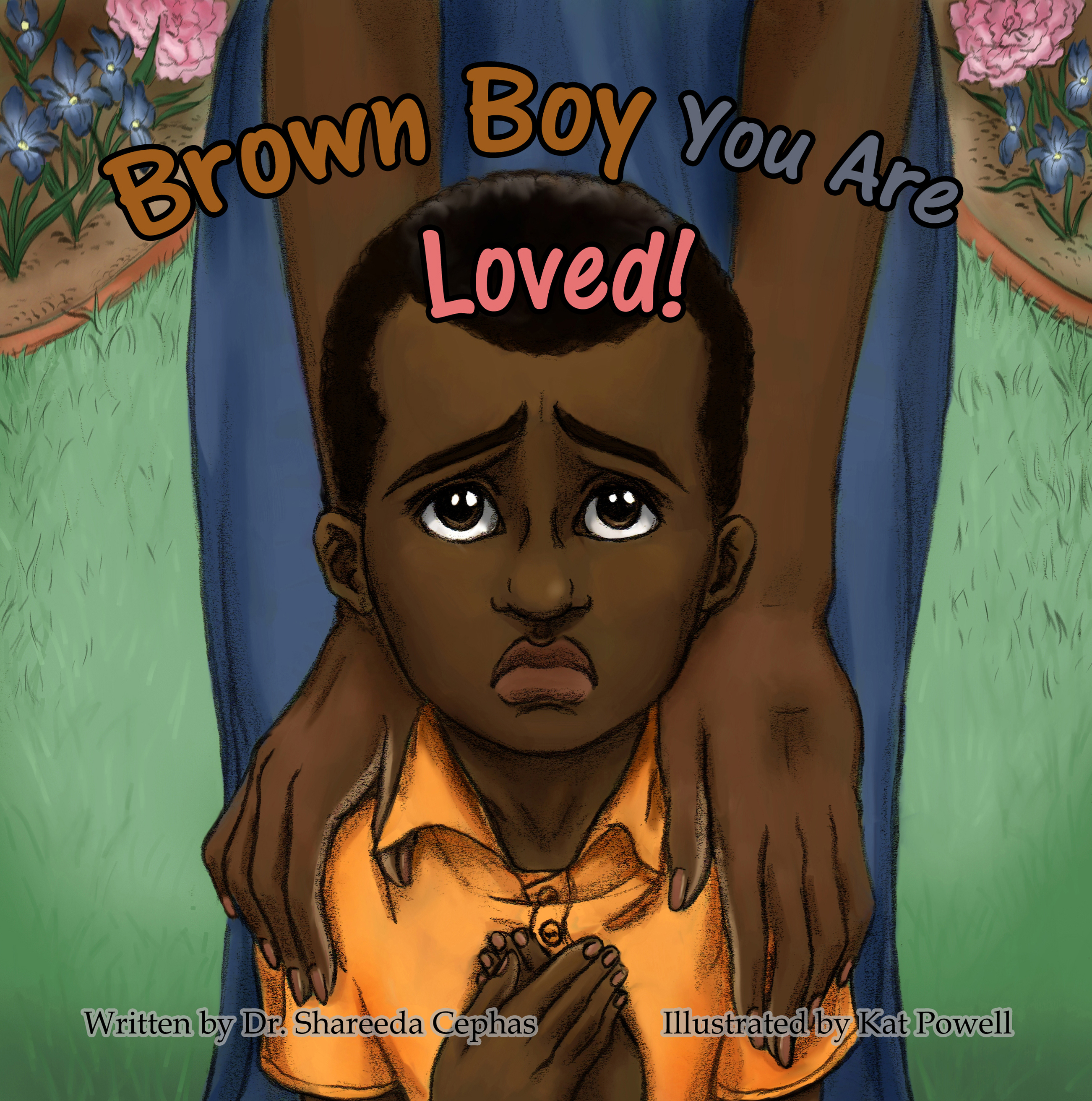 Brown Boy you are Loved