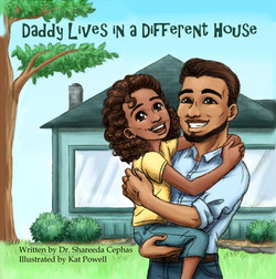 Daddy lives in a Different house