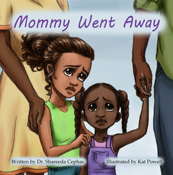 Mommy went Away