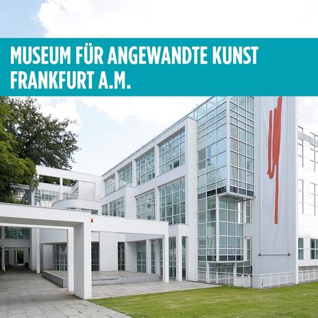 Museum für Angewandte Kunst Frankfurt a.M.