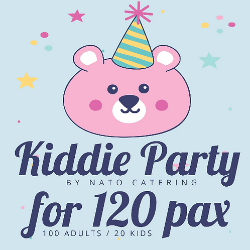 KIDDIE PARTY PACKAGES FOR 120 PAX