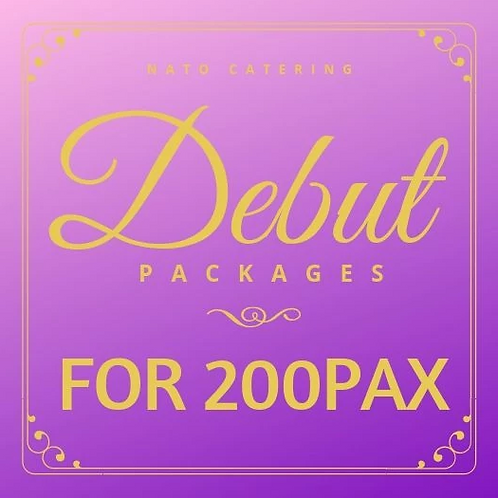 DEBUT PACKAGES FOR 200PAX