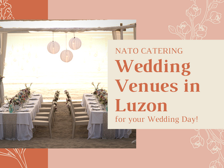 WEDDING VENUES IN LUZON FOR YOUR WEDDING!