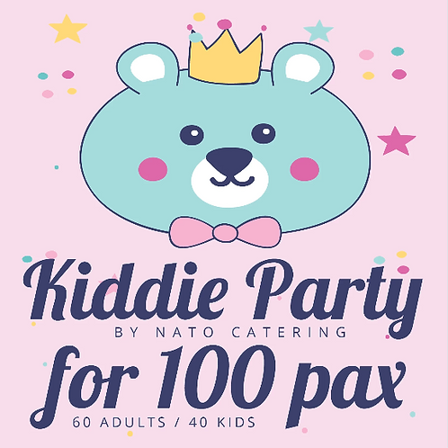 KIDDIE PARTY PACKAGES FOR 100 PAX