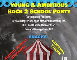 Young & Ambitious Back 2 School Party