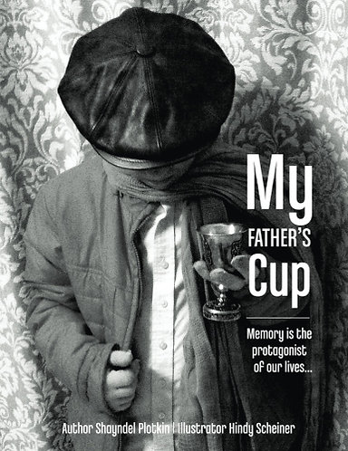 My Fathers Cup: Memory is the protagonist of our lives...