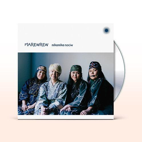 MAREWREW / mikemike nociw (CD) / UBCA-1065
